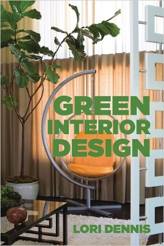 Green Interior Design Book by Lori Dennis