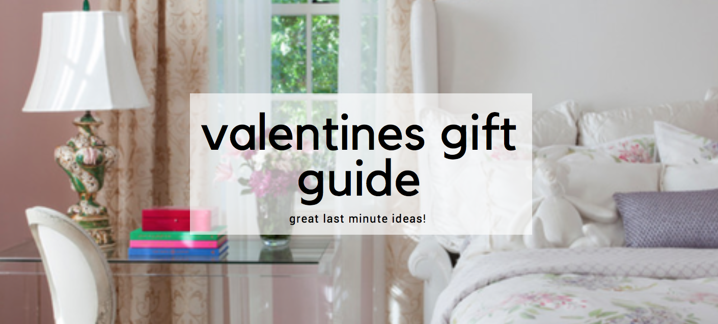 Valentines Gift Guide: Creative Last Minute Gift Ideas - LORI DENNIS
