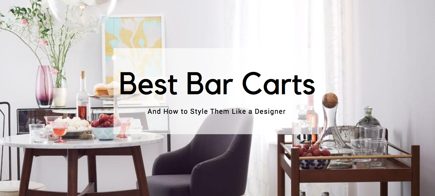 The 10 Best Bar Carts for Every Occasion and How to Style Them Like a Designer