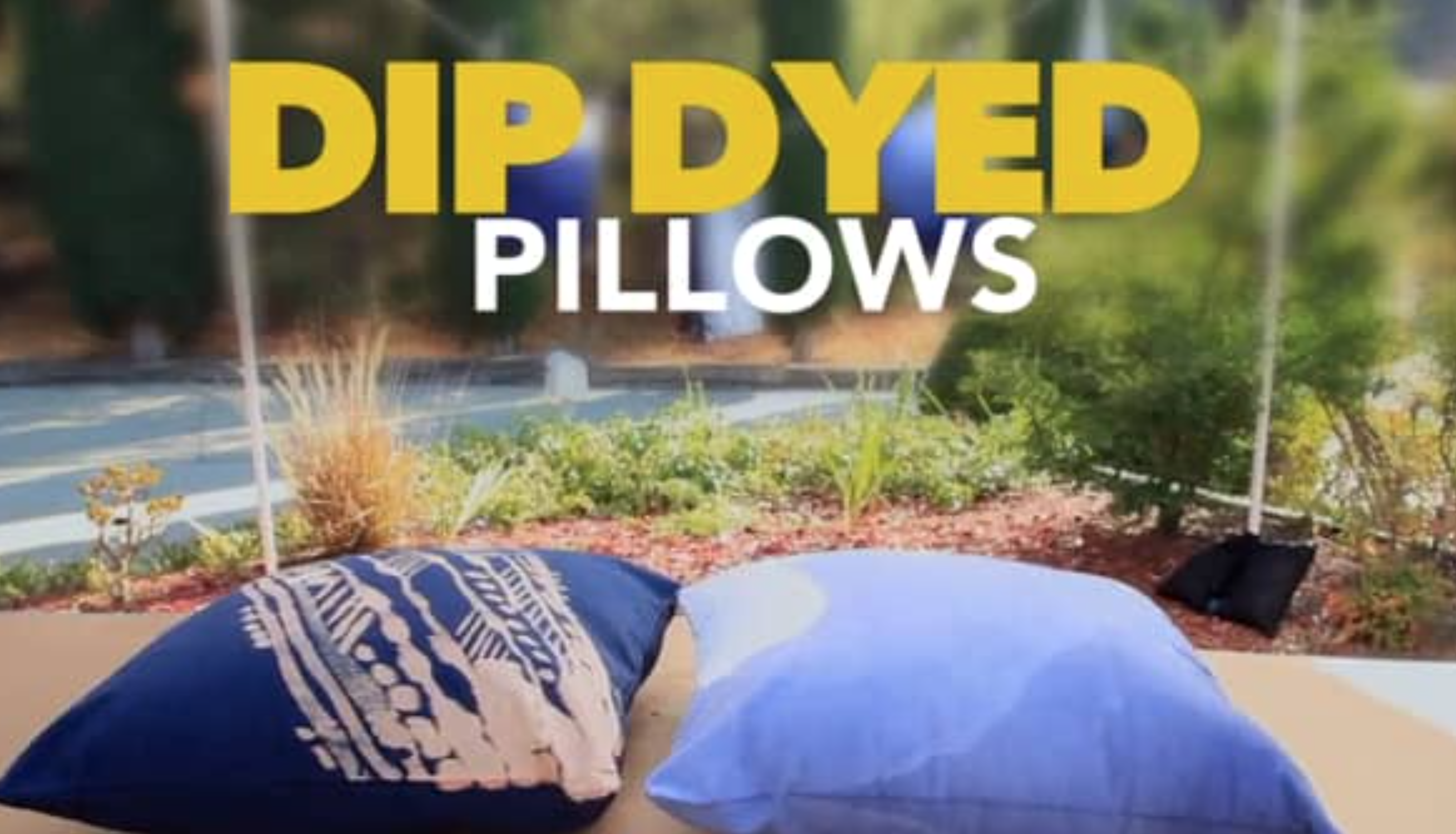 DIY TIME: Custom Dip-Dyed Throw Pillows