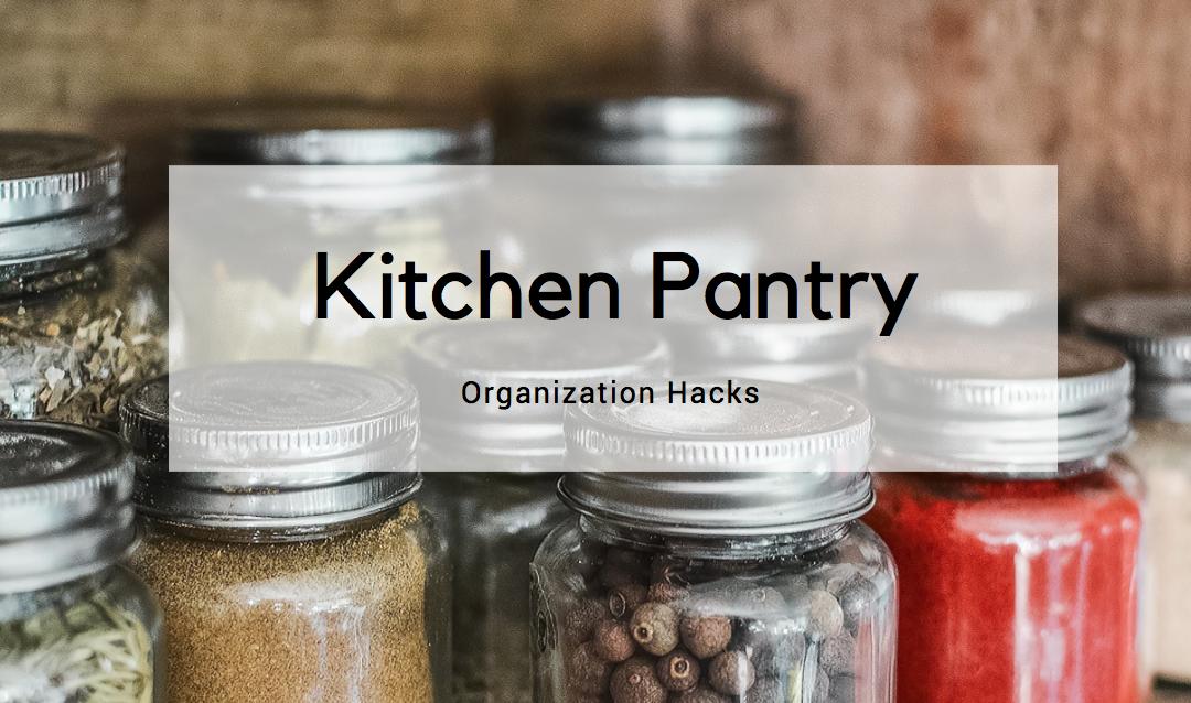 10 Kitchen Pantry Organization Hacks - LORI DENNIS