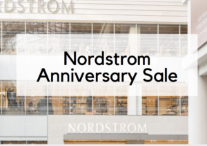 Best of the Nordstrom Anniversary Sale!