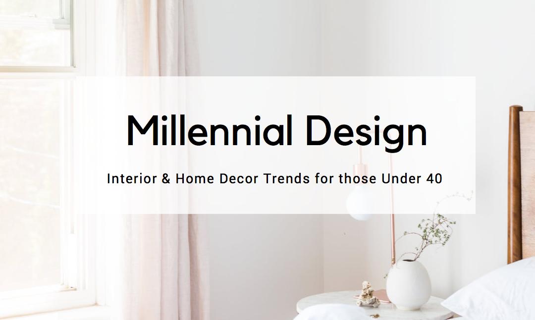 Top Millennial Interior Design Trends Lori Dennis