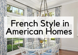 French Chateau Style In American Homes