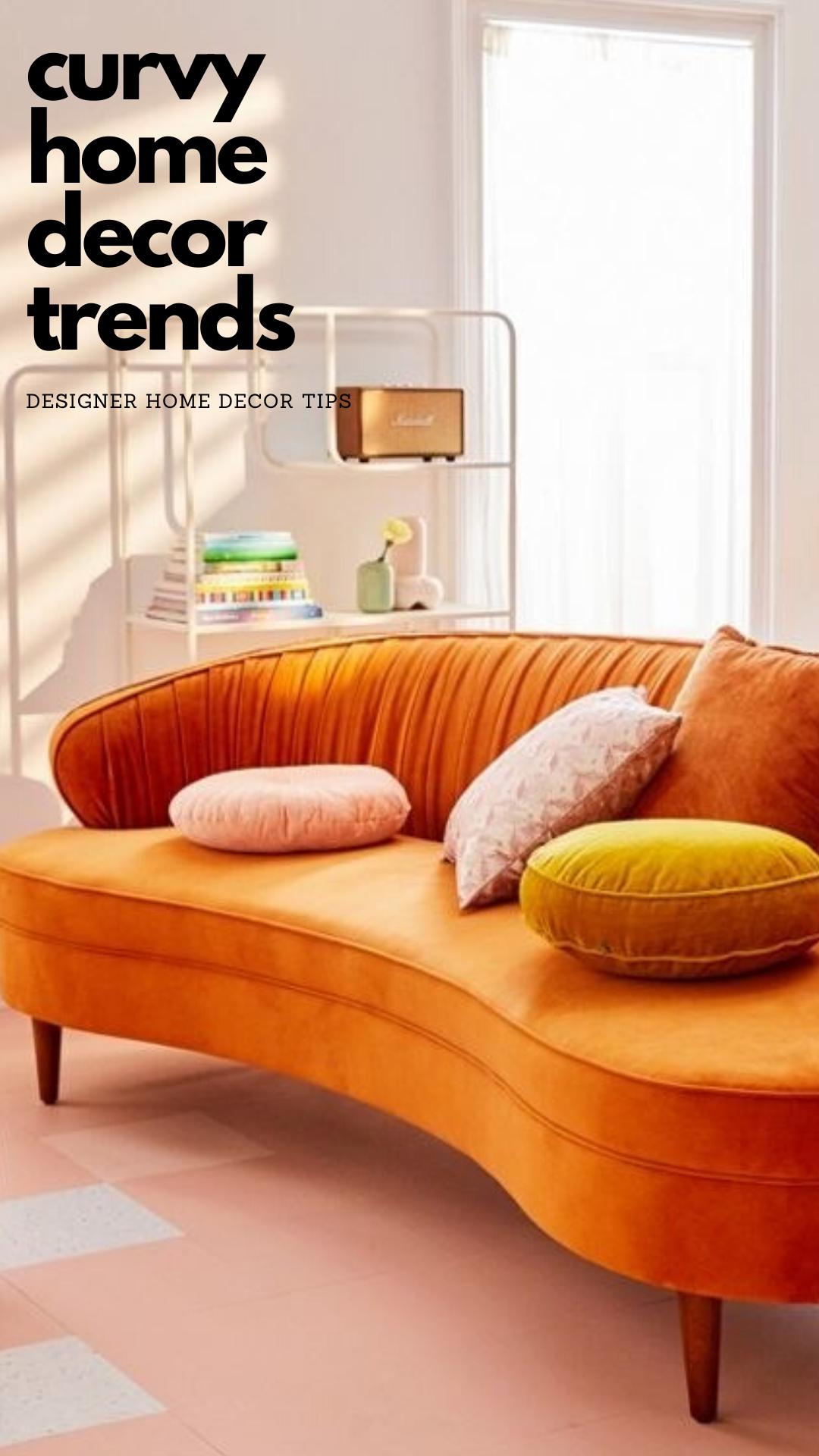curvy home decor trends