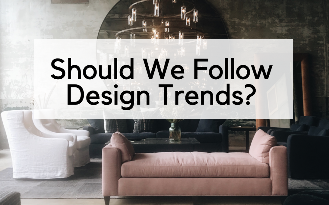 "Should We Design According to ""Trends?"""