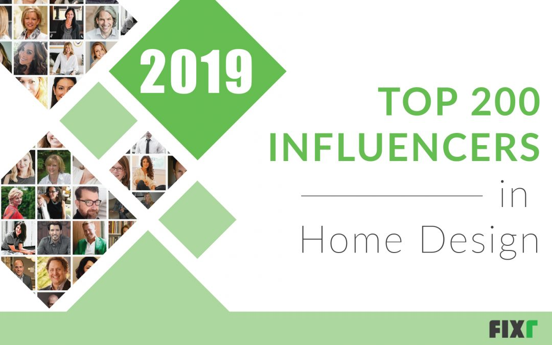 Top 200 Influencers in the Home Design Industry