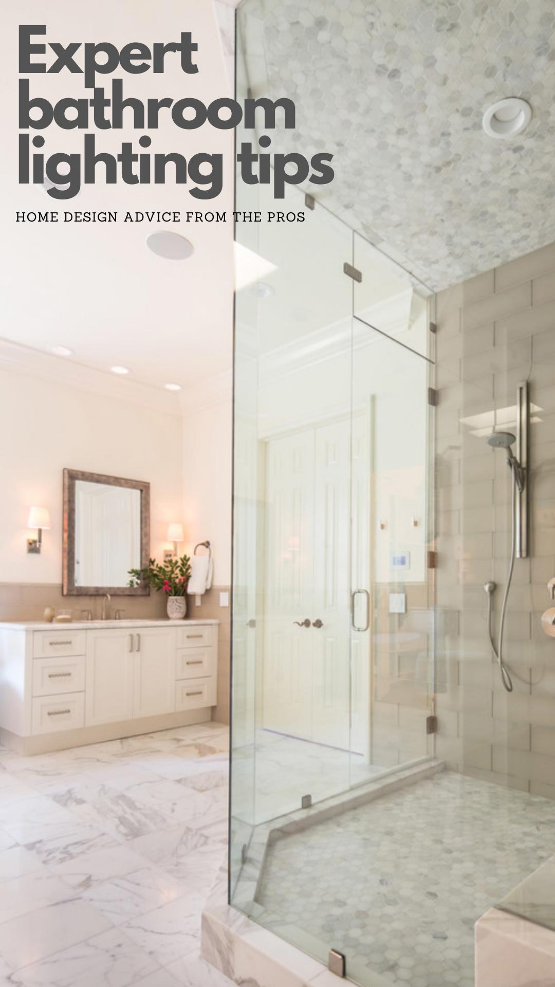 10 Expert Bathroom Lighting Tips From