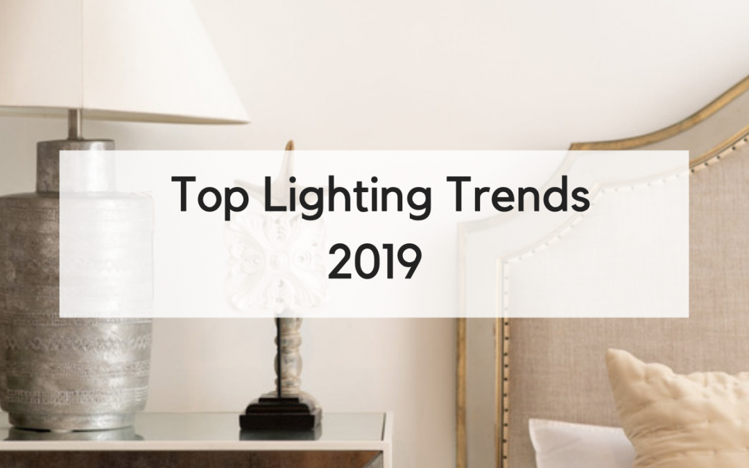 5 Lighting Trends You're About to See Everywhere in 2019