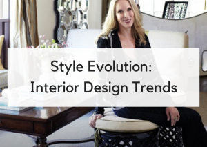 Style Evolution: How Interior Trends Shape Our Design Business