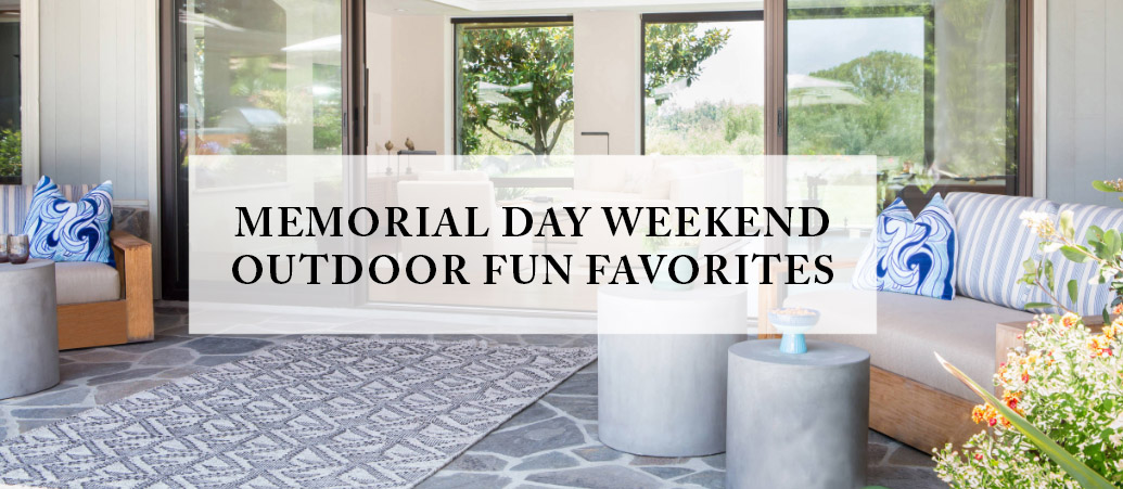 Memorial Day Outdoor Favorites for Home