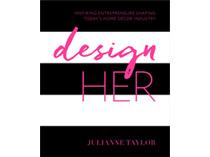 DesignHER | Julianne Taylor | February 1, 2016