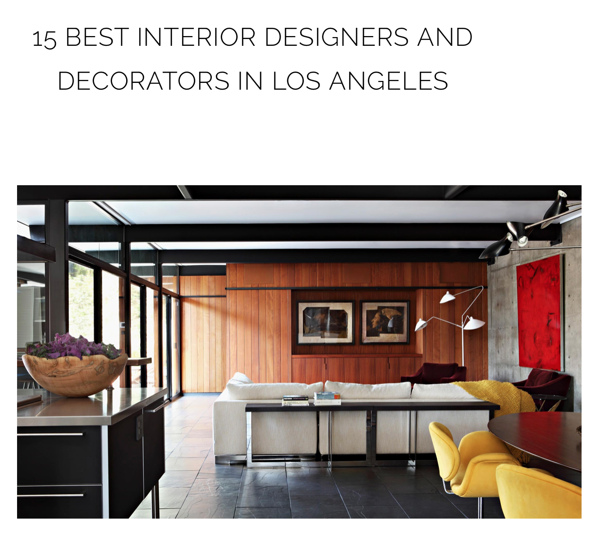 Lori Dennis Best Interior Design Firm in Los Angeles